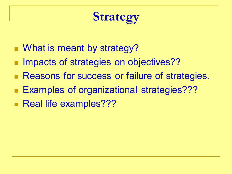 Strategy What is meant by strategy