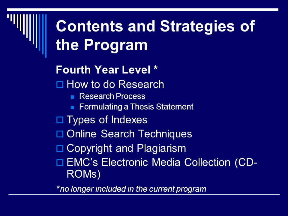 Contents and Strategies of the Program