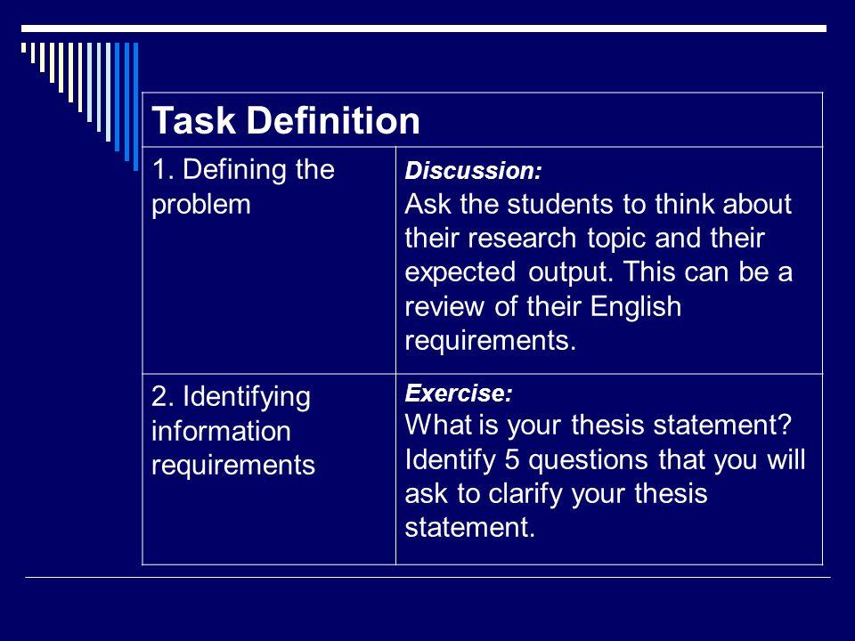 Task Definition 1. Defining the problem