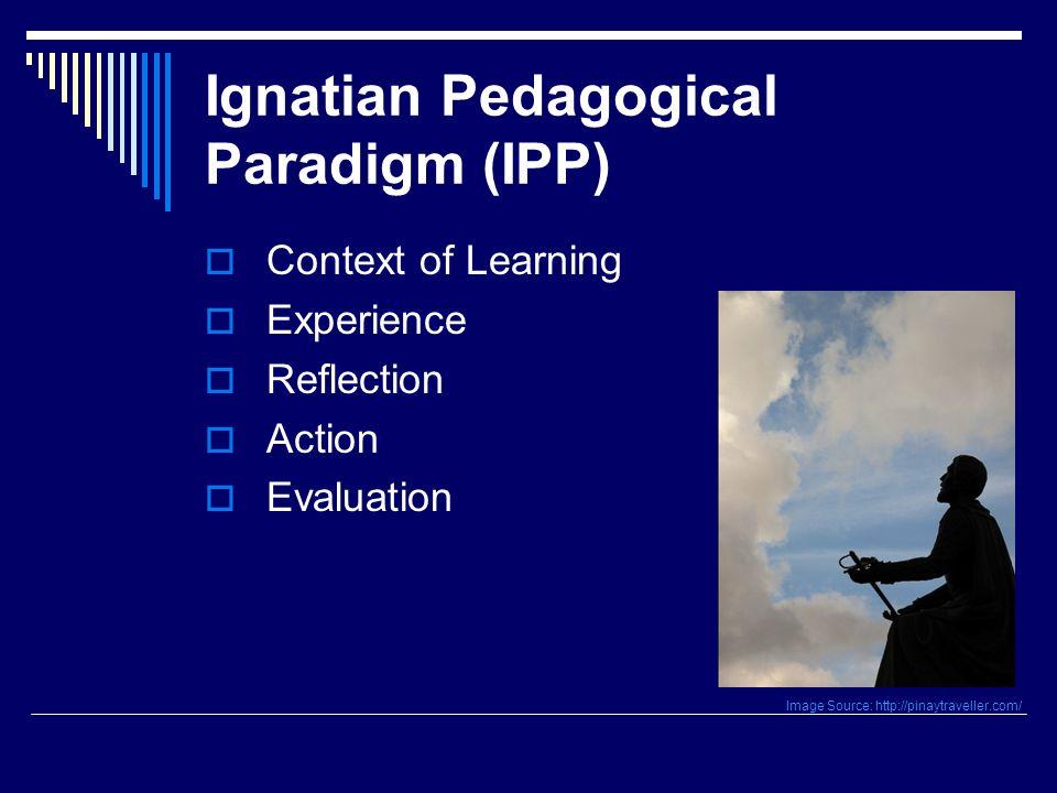 Ignatian Pedagogical Paradigm (IPP)