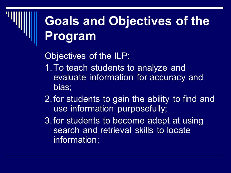 Goals and Objectives of the Program
