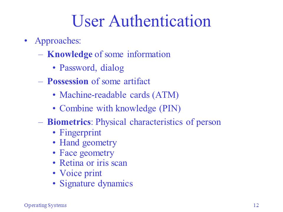User Authentication Approaches: Knowledge of some information