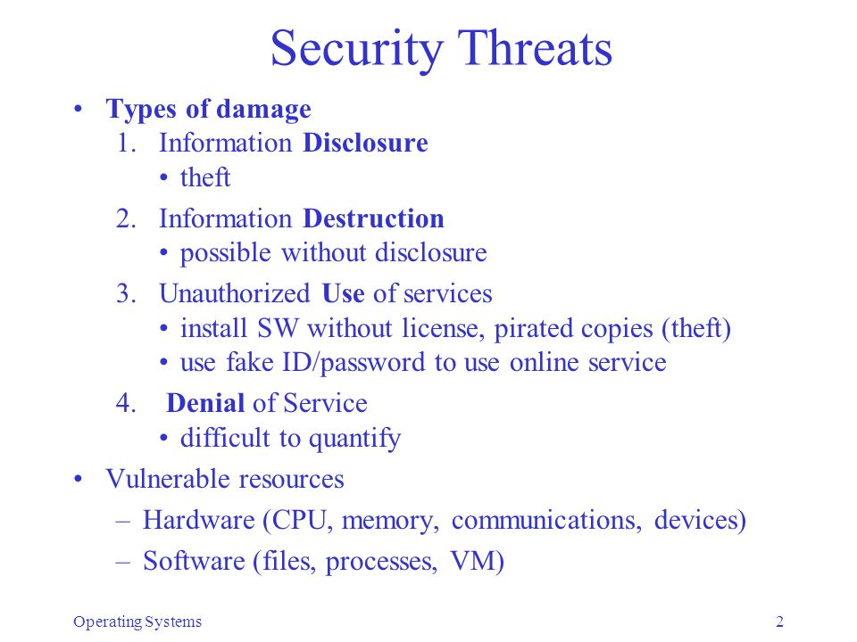 Security Threats Types of damage Information Disclosure theft
