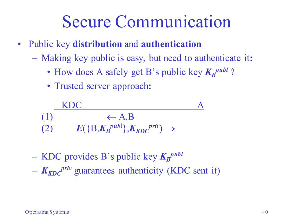 Secure Communication Public key distribution and authentication