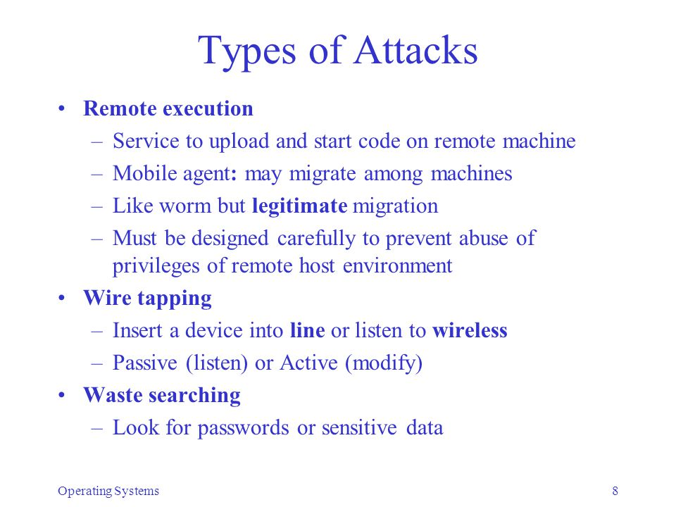 Types of Attacks Remote execution