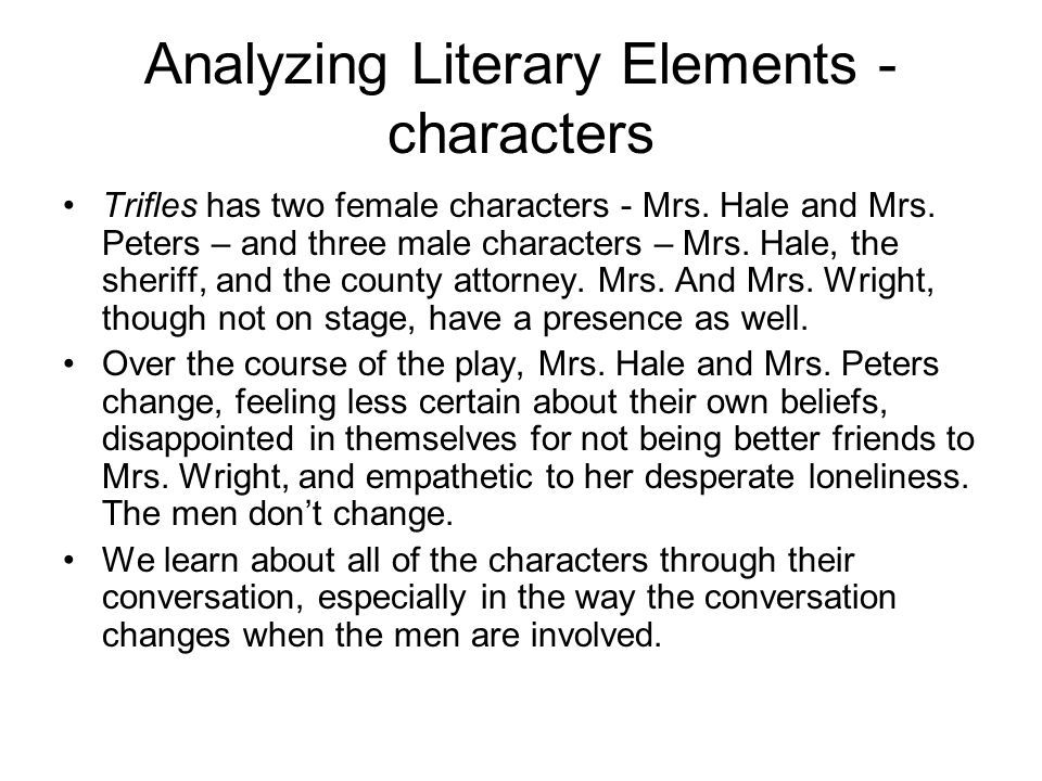 Analyzing Literary Elements - characters