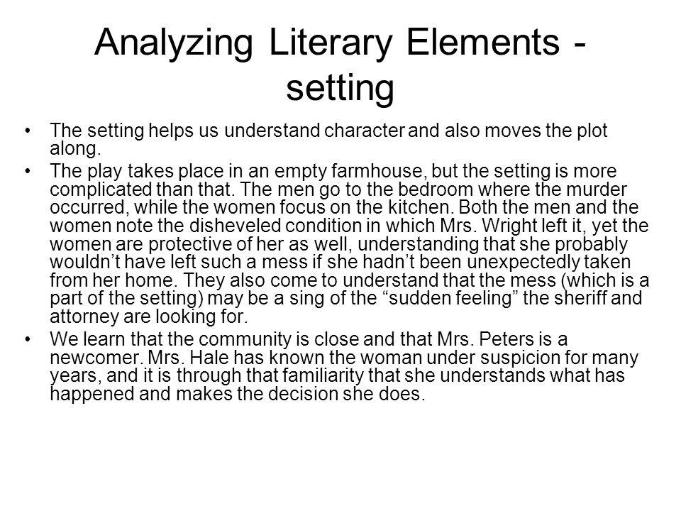 Analyzing Literary Elements - setting