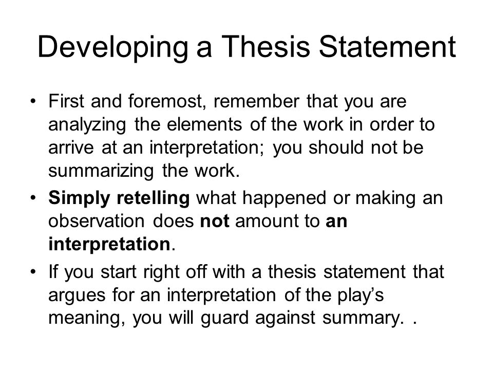 a good thesis statement begins with