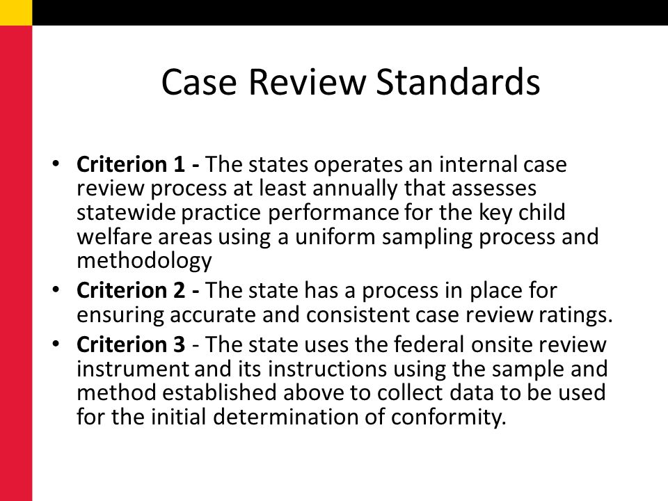 Case Review Standards