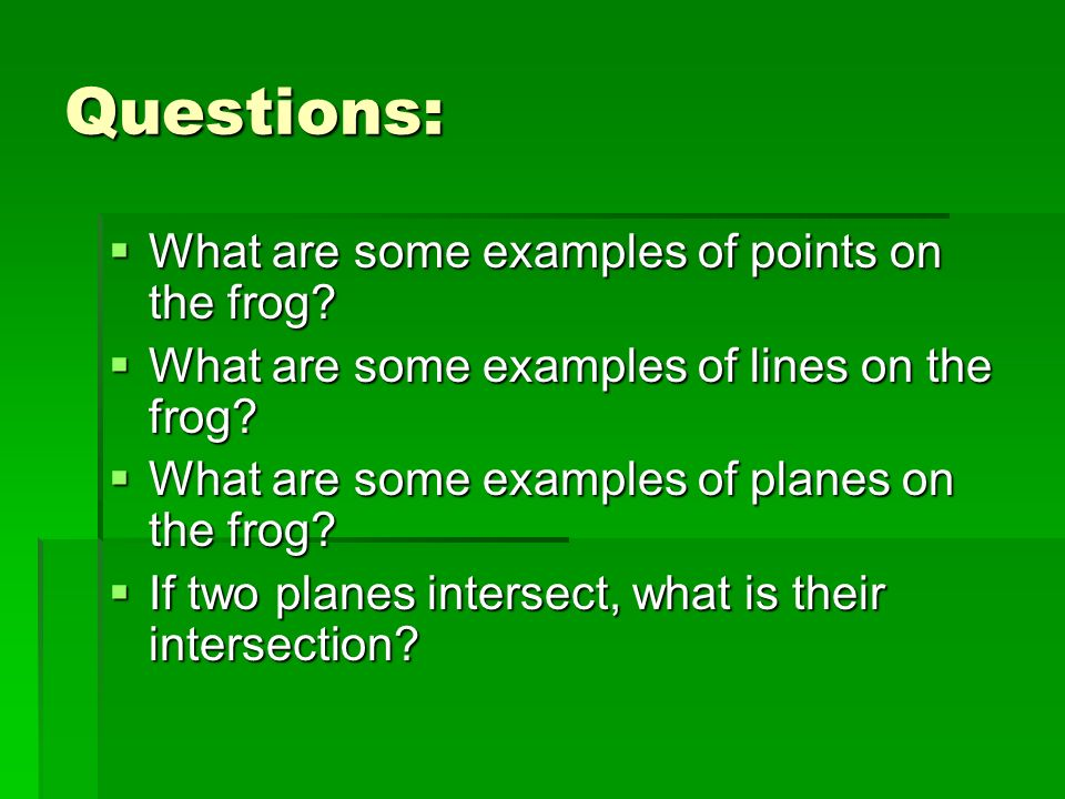 Questions: What are some examples of points on the frog