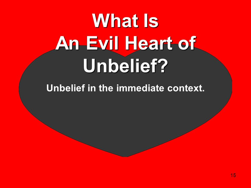 What Is An Evil Heart of Unbelief