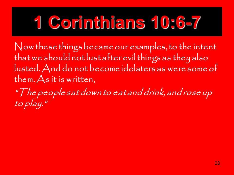 1 Corinthians 10:6-7