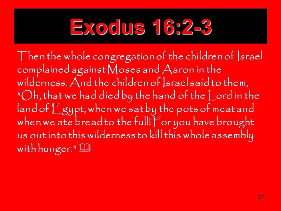 Exodus 16:2-3