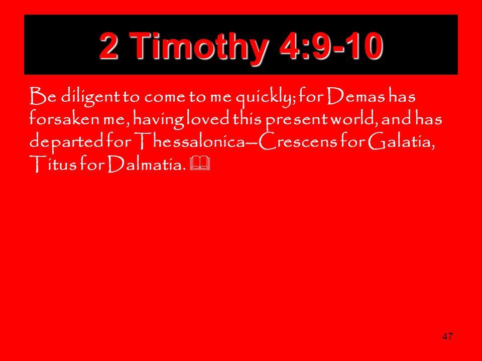 2 Timothy 4:9-10