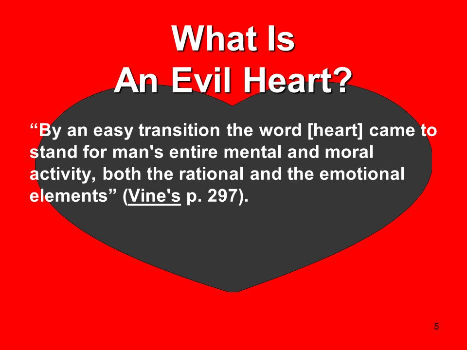 What Is An Evil Heart