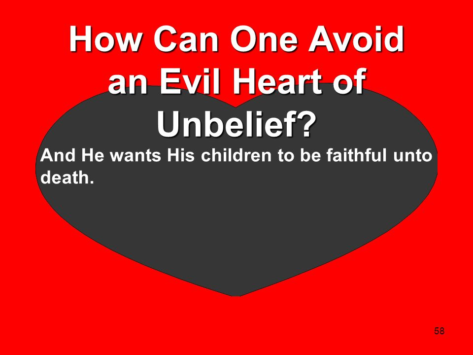 How Can One Avoid an Evil Heart of Unbelief