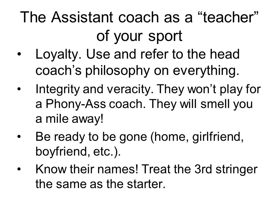 The Assistant coach as a teacher of your sport