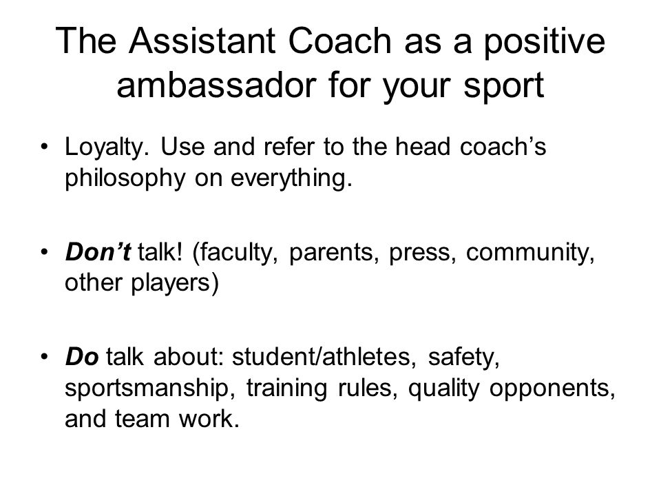 The Assistant Coach as a positive ambassador for your sport