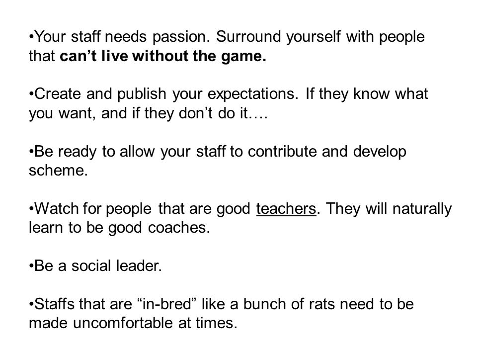 Your staff needs passion