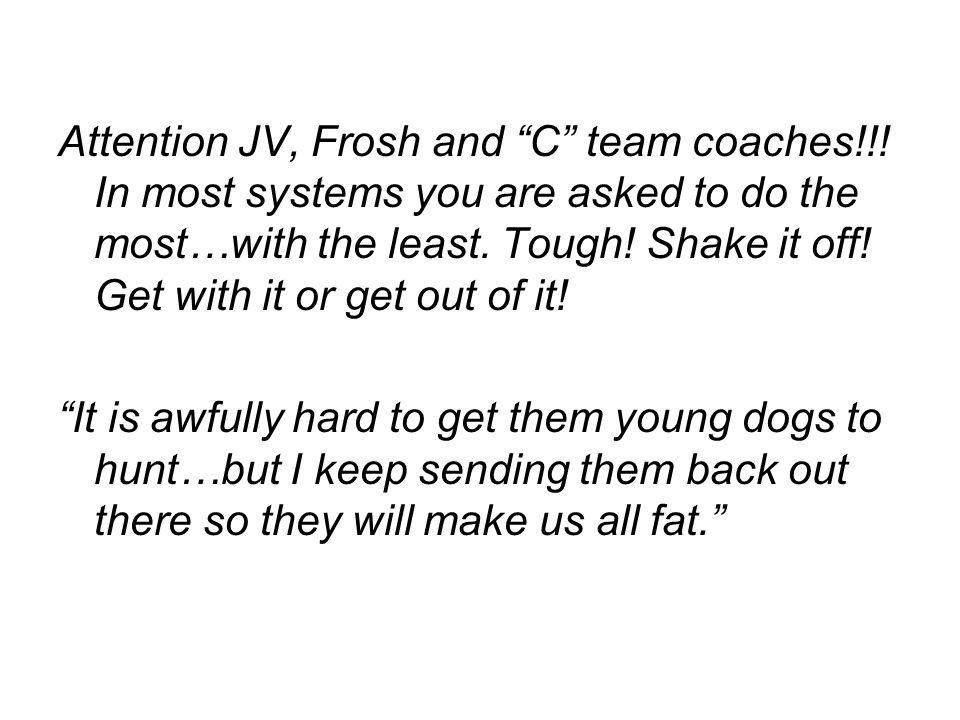 Attention JV, Frosh and C team coaches