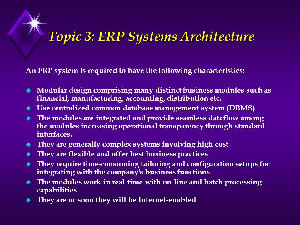 Topic 3: ERP Systems Architecture