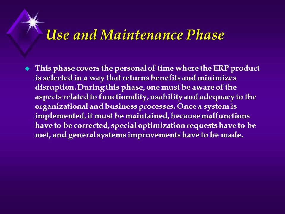 Use and Maintenance Phase