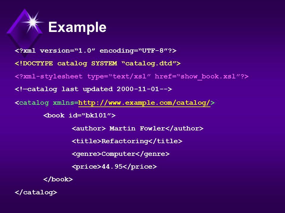 Example < xml version= 1.0 encoding= UTF-8 >