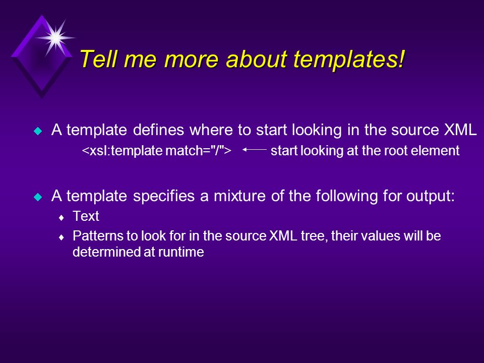 Tell me more about templates!