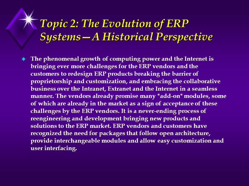 Topic 2: The Evolution of ERP Systems—A Historical Perspective