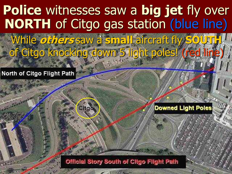 Police witnesses saw a big jet fly over NORTH of Citgo gas station (blue line)