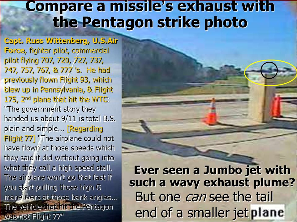 Compare a missile's exhaust with the Pentagon strike photo