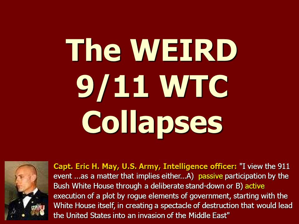 The WEIRD 9/11 WTC Collapses