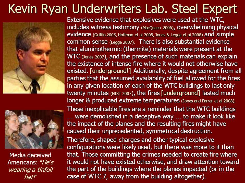 Kevin Ryan Underwriters Lab. Steel Expert