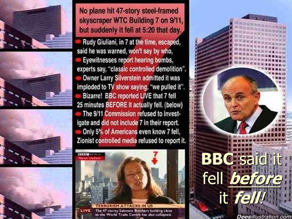 BBC said it fell before it fell!