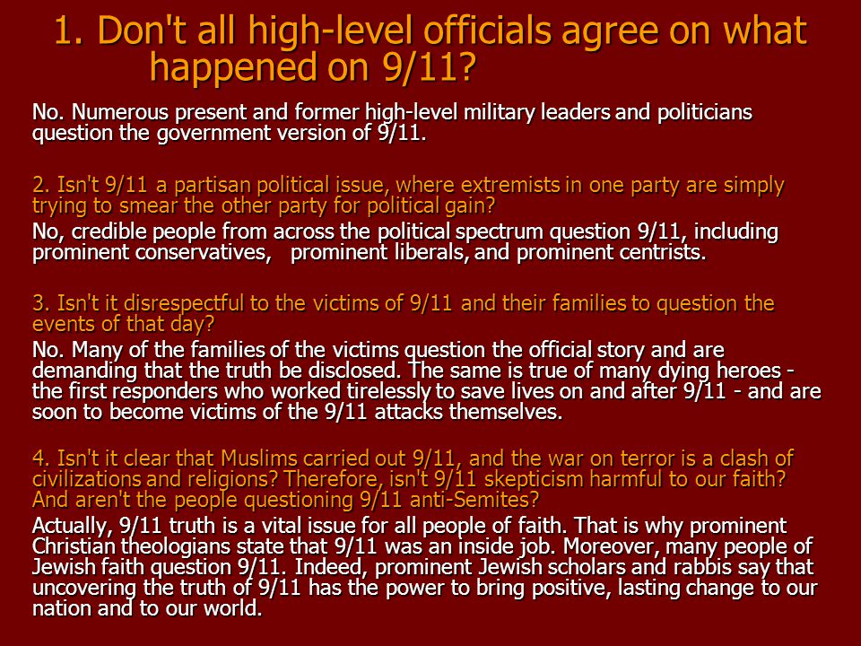 1. Don t all high-level officials agree on what happened on 9/11