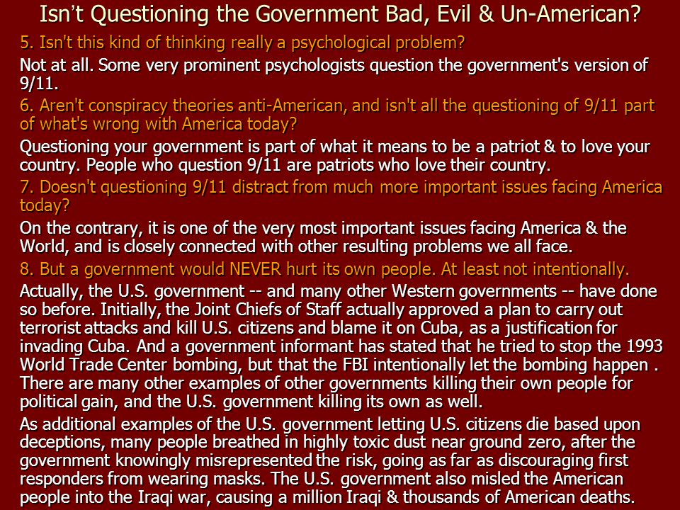 Isn't Questioning the Government Bad, Evil & Un-American
