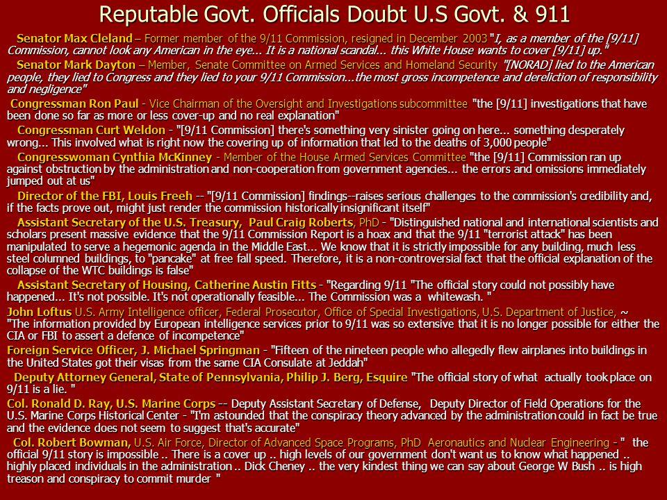Reputable Govt. Officials Doubt U.S Govt. & 911