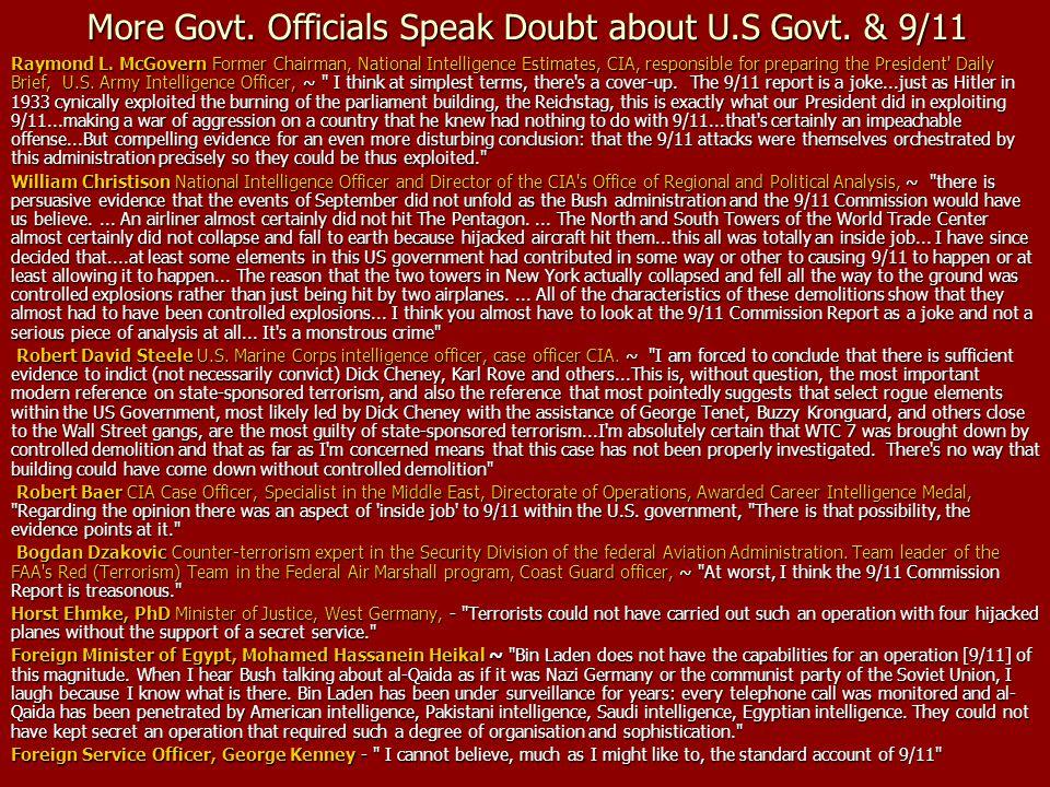 More Govt. Officials Speak Doubt about U.S Govt. & 9/11