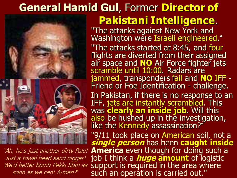 General Hamid Gul, Former Director of Pakistani Intelligence.