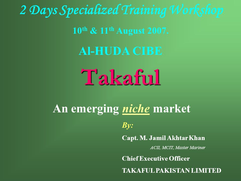 2 Days Specialized Training Workshop An emerging niche market