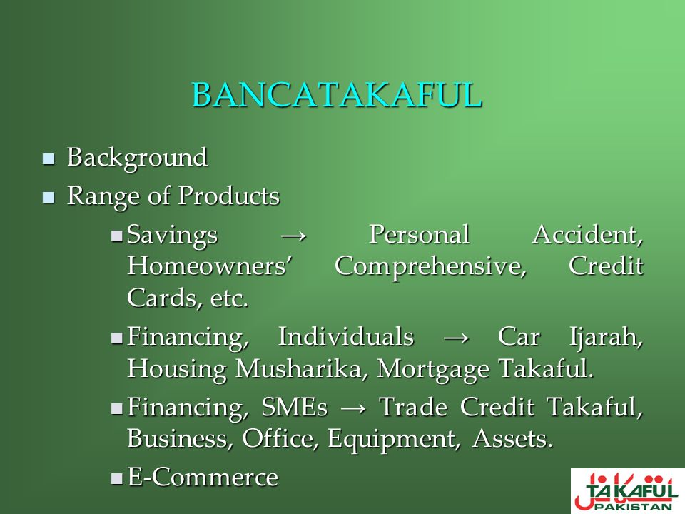 BANCATAKAFUL Background Range of Products