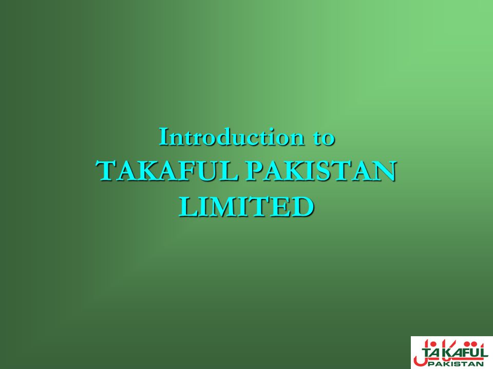 Introduction to TAKAFUL PAKISTAN LIMITED