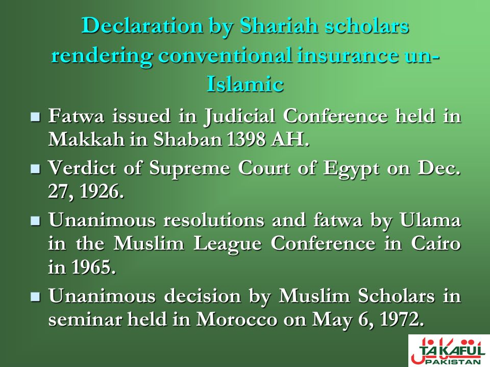 Declaration by Shariah scholars rendering conventional insurance un-Islamic