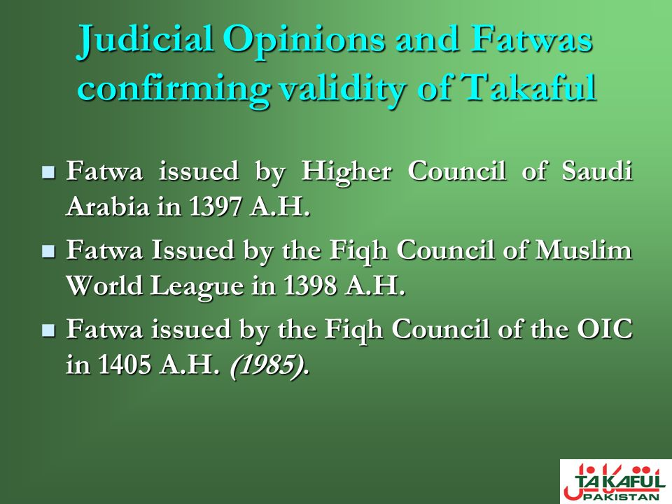 Judicial Opinions and Fatwas confirming validity of Takaful