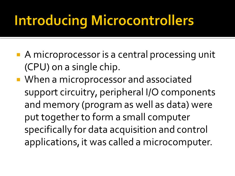 Introducing Microcontrollers