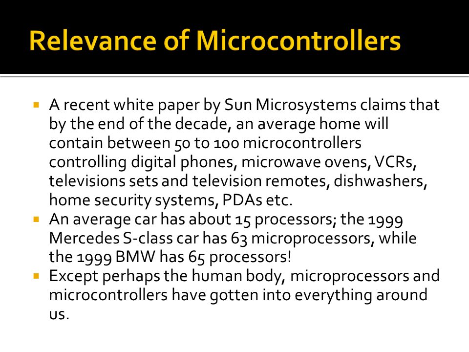 Relevance of Microcontrollers