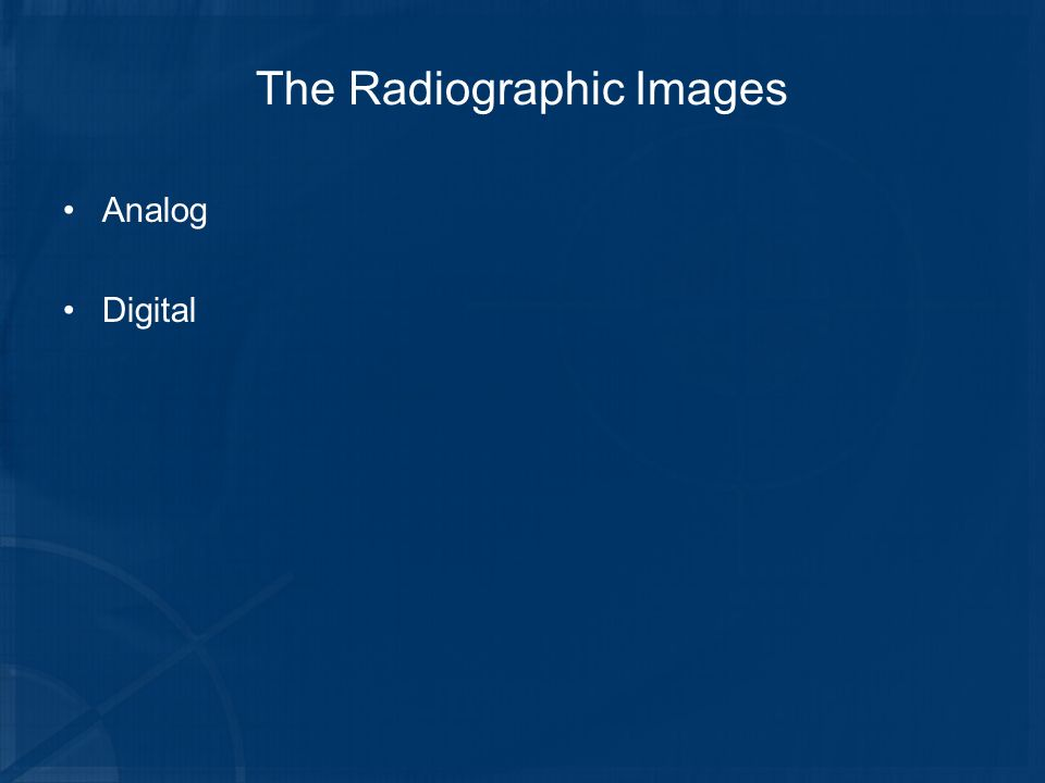 The Radiographic Images