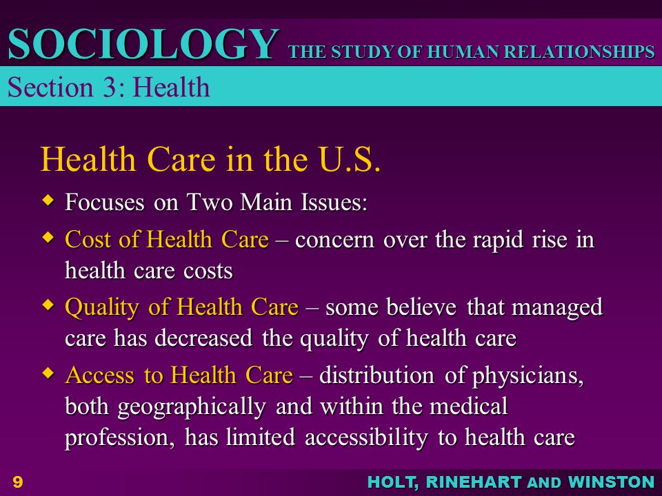 Health Care in the U.S. Section 3: Health Focuses on Two Main Issues: