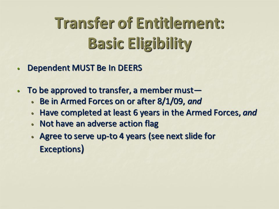 Transfer of Entitlement: Basic Eligibility