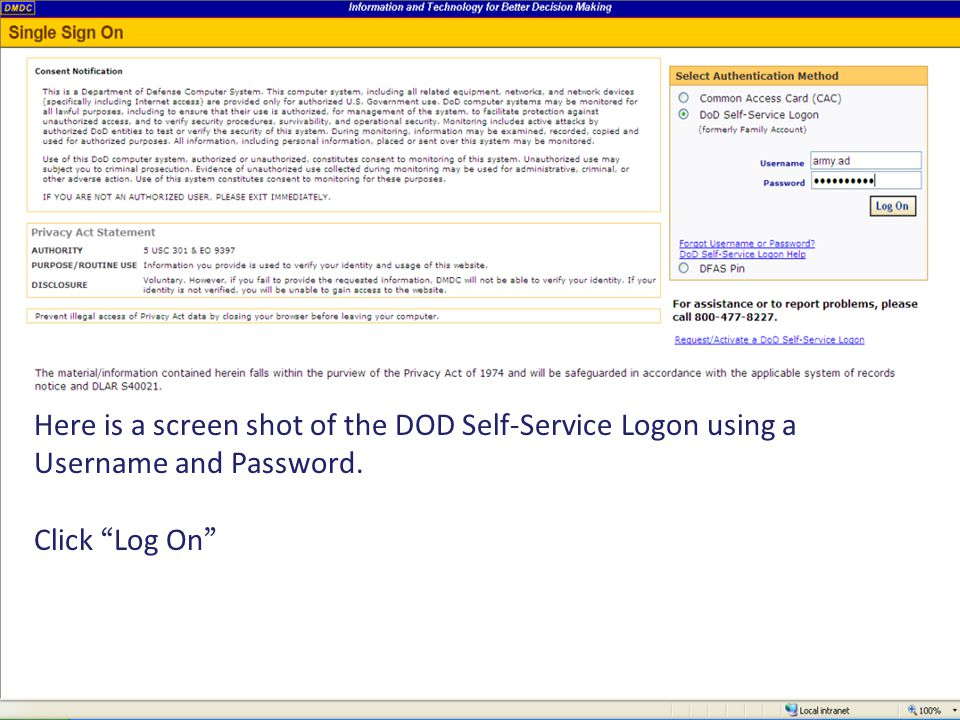 Here is a screen shot of the DOD Self-Service Logon using a Username and Password.